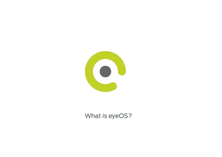 What is eyeOS?