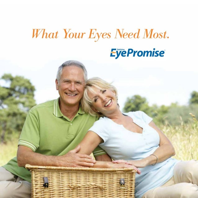 1 866-833-2800 support@eyepromise.com What Your Eyes Need Most.