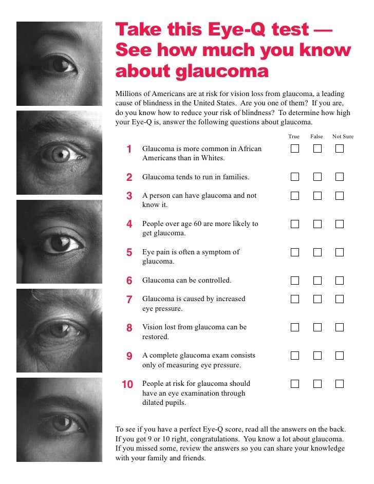 Take this Eye-Q test — See how much you know about glaucoma Millions of Americans are at risk for vision loss from glaucom...