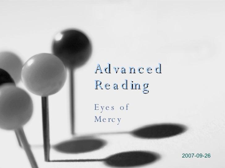 Advanced   Reading Eyes of Mercy 2007-09-26