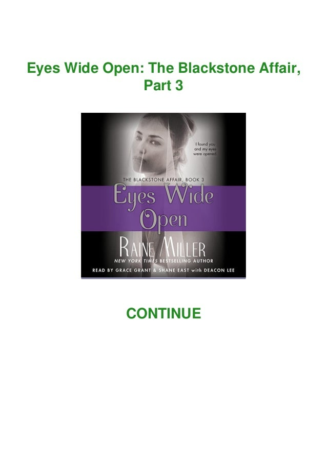 Eyes Wide Open: The Blackstone Affair, Part 3 CONTINUE