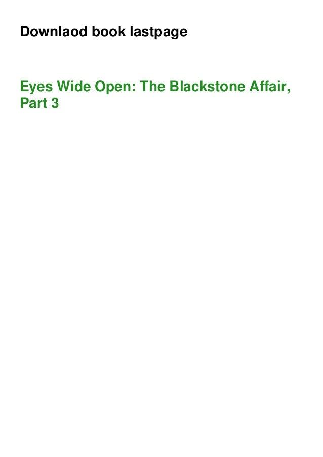Downlaod book lastpage Eyes Wide Open: The Blackstone Affair, Part 3