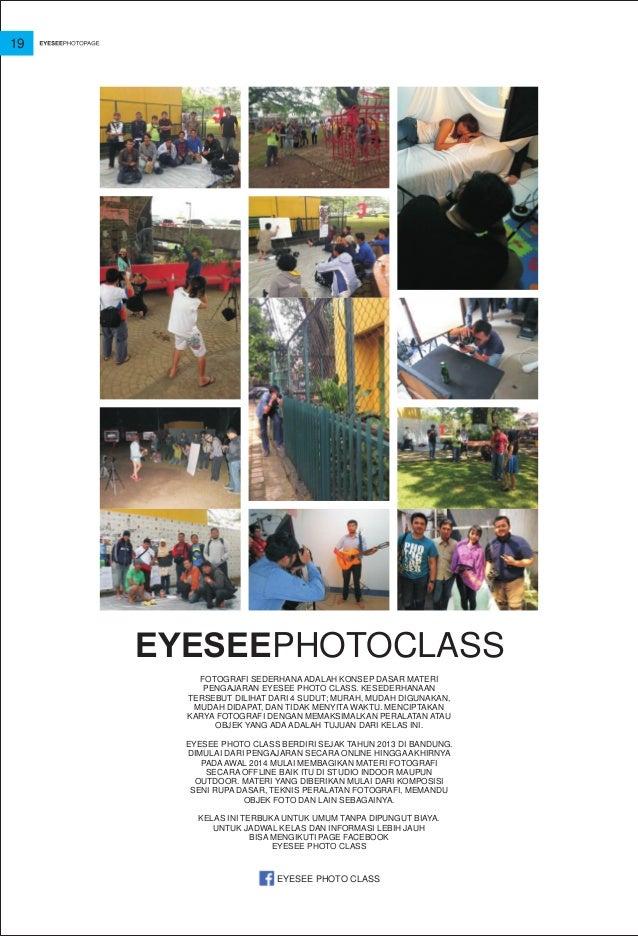 EYESEEPHOTOCLASS FOTOGRAFI SEDERHANA ADALAH KONSEP DASAR MATERI PENGAJARAN EYESEE PHOTO CLASS. KESEDERHANAAN TERSEBUT DILI...