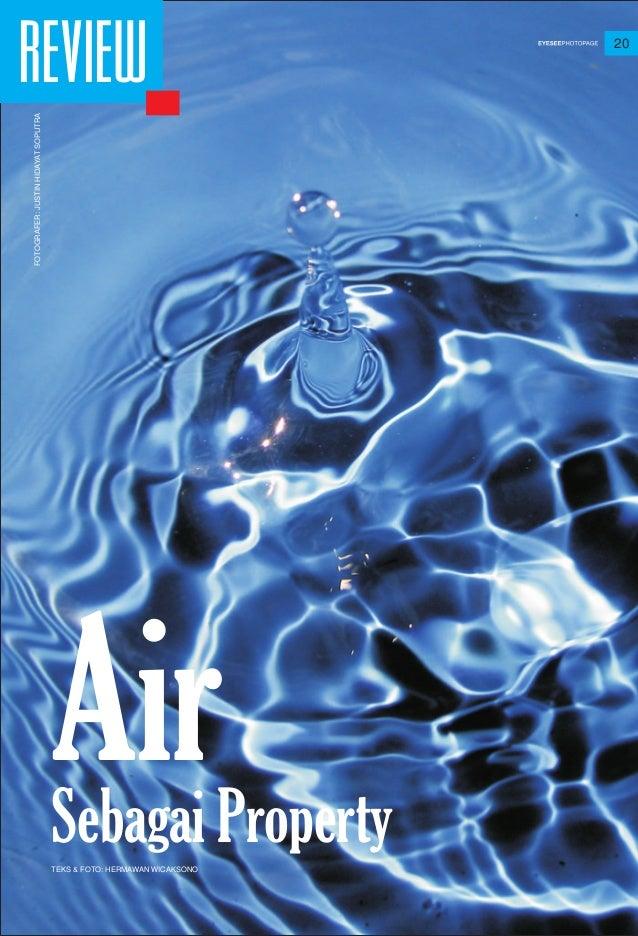 20 REVIEW AirSebagai PropertyTEKS & FOTO: HERMAWAN WICAKSONO FOTOGRAFER:JUSTINHIDAYATSOPUTRA