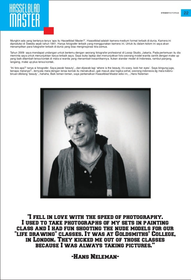 """22 """"I fell in love with the speed of photography. I used to take photographs of my sets in painting class and I had fun sh..."""