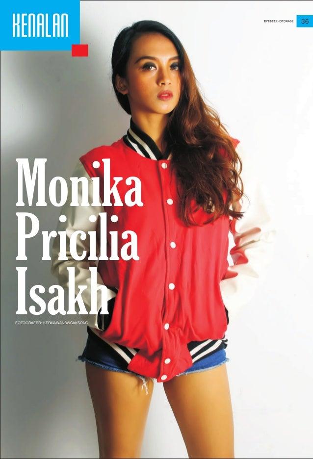 36 KENALAN Monika Pricilia IsakhFOTOGRAFER: HERMAWAN WICAKSONO