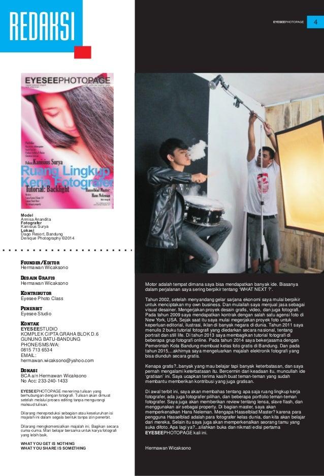 REDAKSI Founder/Editor Hermawan Wicaksono Desain Grafis Hermawan Wicaksono Kontributor Eyesee Photo Class Penerbit Eyesee ...