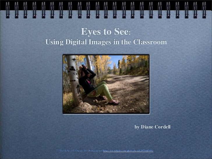 Eyes to See: Using Digital Images in the Classroom                                                                        ...