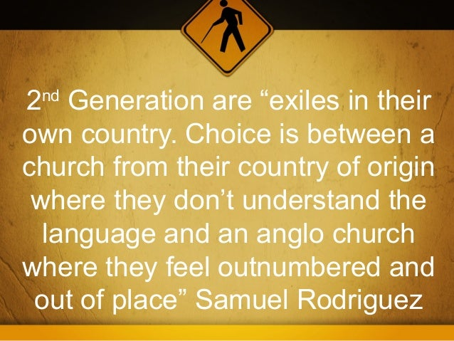 """2nd Generation are """"exiles in theirown country. Choice is between achurch from their country of origin where they don't un..."""