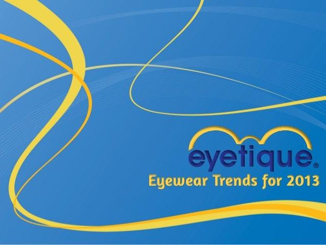 Eyewear Trends for 2013