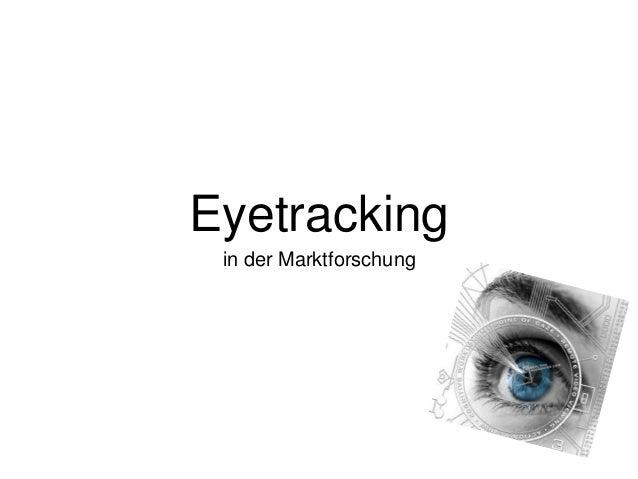 Eyetracking in der Marktforschung