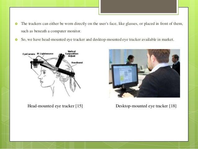 Eye tracker based HCI