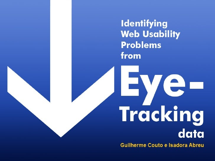 Eye Tracking  - Identifying usability problems