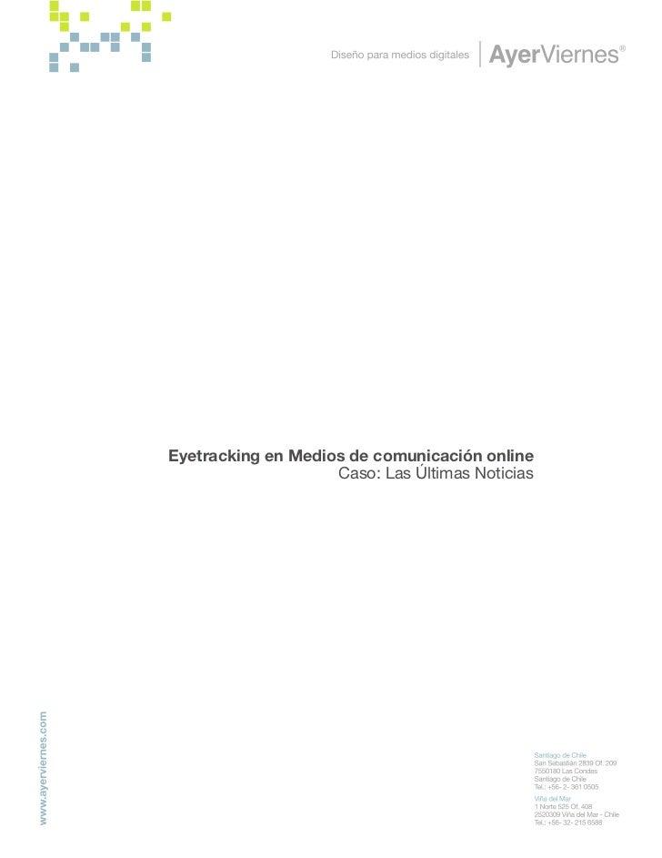 Eyetracking en Medios de comunicación online                     Caso: Las Últimas Noticias