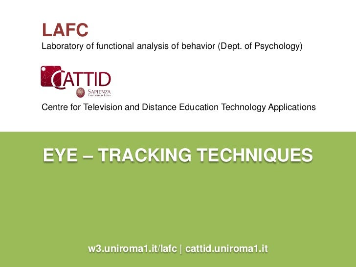 LAFCLaboratory of functional analysis of behavior (Dept. of Psychology)Centre for Television and Distance Education Techno...