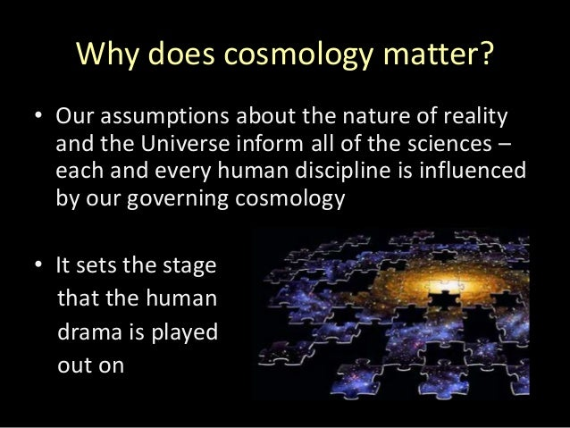 Cosmology notes - THE UNIVERSE AND COSMOLOGY o …