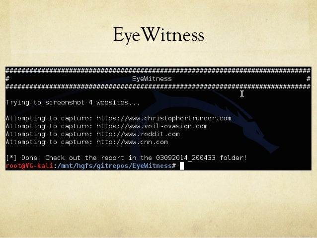 EyeWitness - A Web Application Triage Tool Slide 3