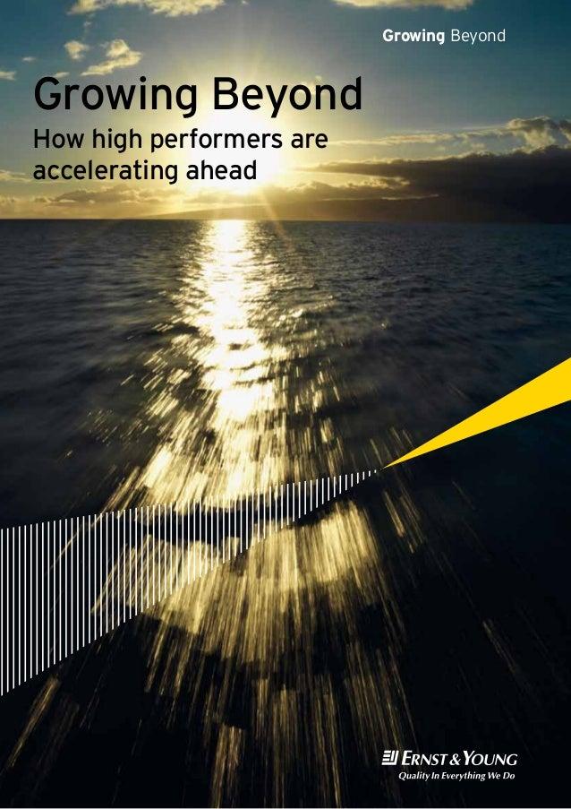 Growing BeyondGrowing BeyondHow high performers areaccelerating ahead