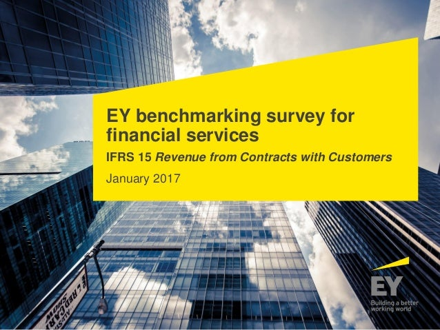 EY benchmarking survey for financial services IFRS 15 Revenue from Contracts with Customers January 2017