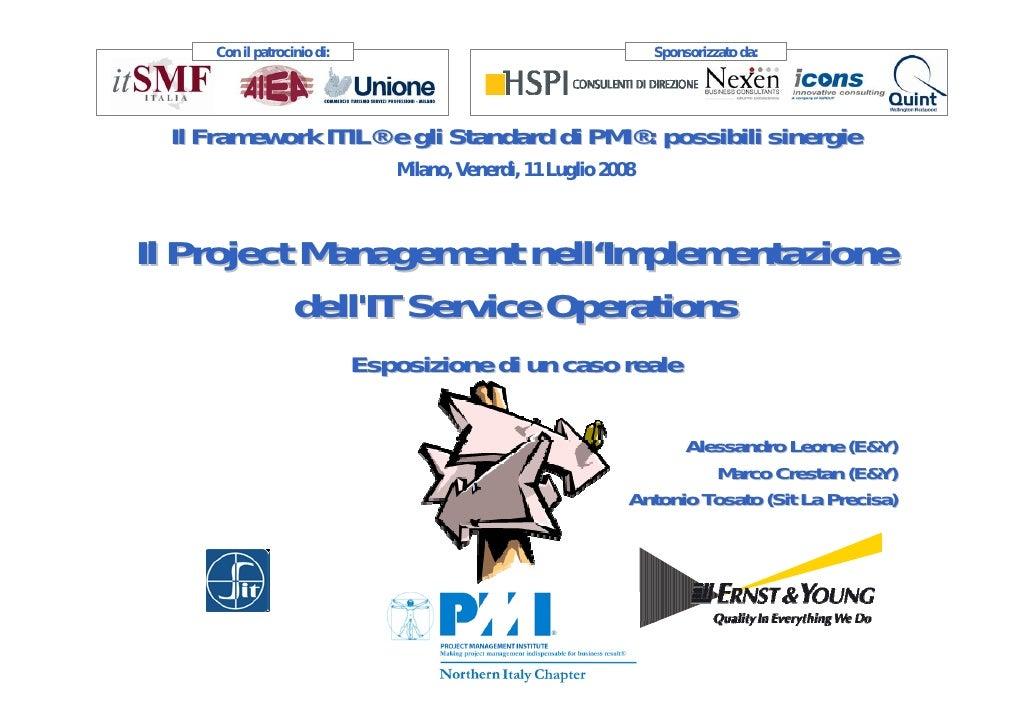 Con il patrocinio di:                                        Sponsorizzato da:       Il Framework ITIL® e gli Standard di ...