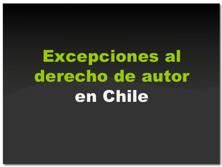 Excepciones al derecho de autor en Chile