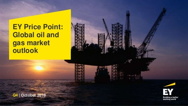 EY Price Point: Global oil and gas market outlook Q4 | October 2018