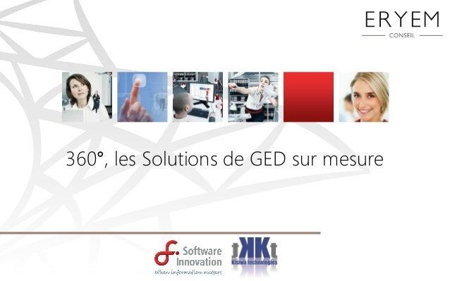 360°, les Solutions de GED sur mesure
