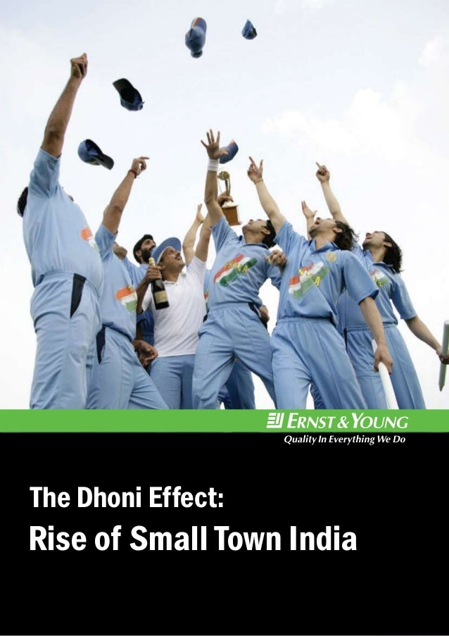 The Dhoni Effect:  Rise of Small Town India 1