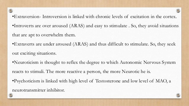 eysencks arousal theory of introversion extraversion essay A critique of eysenck's theory of personality  extraversion-introversion and improvement in an auditory vigilance task  eysenck hj (1968) extraversion .
