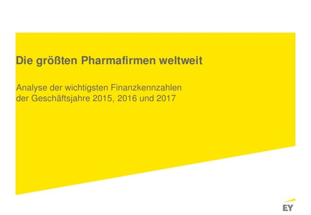 Seite 1 Die größten Pharmafirmen weltweit Analyse der wichtigsten Finanzkennzahlen der Geschäftsjahre 2015, 2016 und 2017