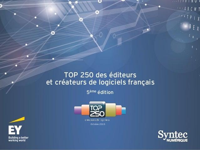 TOP 250 des éditeurs et créateurs de logiciels français 5ème édition Octobre 2015