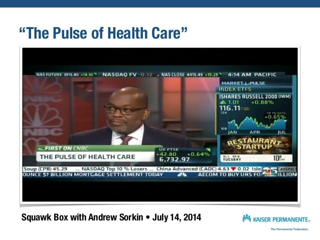 """""""The Pulse of Health Care"""" Squawk Box with Andrew Sorkin • July 14, 2014"""