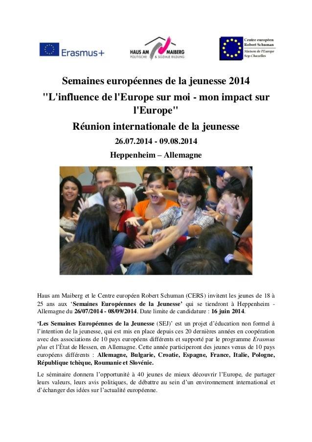 """Semaines européennes de la jeunesse 2014 """"L'influence de l'Europe sur moi - mon impact sur l'Europe"""" Réunion international..."""