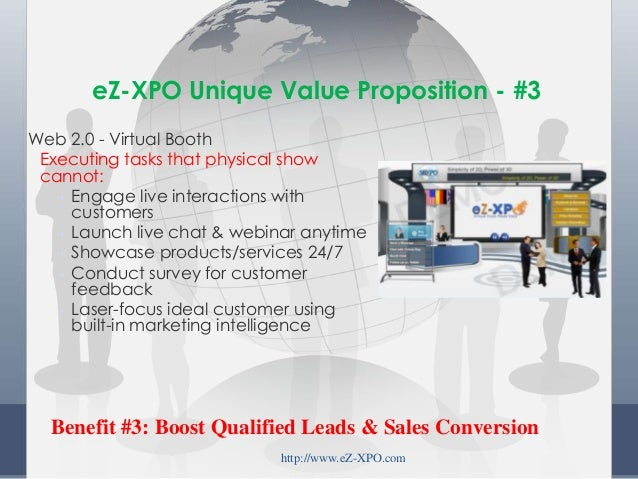 Web 2.0 - Virtual Booth Executing tasks that physical show cannot: • Engage live interactions with customers • Launch live...