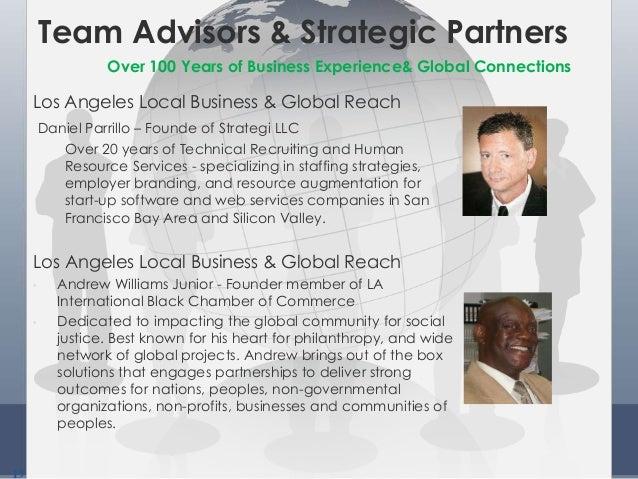 19 Team Advisors & Strategic Partners Los Angeles Local Business & Global Reach Daniel Parrillo – Founde of Strategi LLC O...