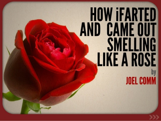 HOW iFARTED AND CAME OUT SMELLING LIKE A ROSE [INBOUND 2014]