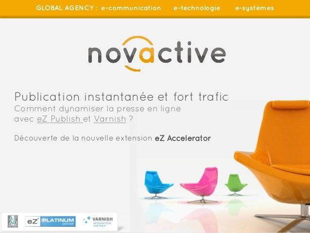 GLOBAL AGENCY : e-communication    e-technologie   e-systèmesPublication instantanée et fort traficComment dynamiser la pr...