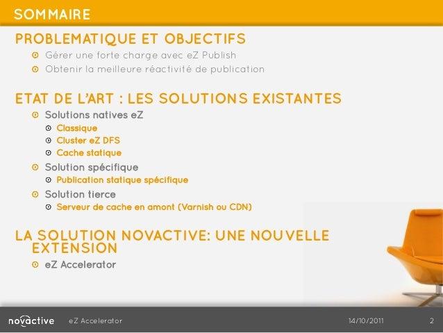 eZ publish - Publication instantanée et fort trafic web Slide 2