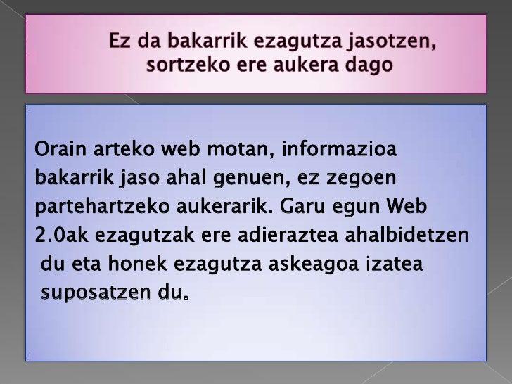 Ezagutza Askea Slide 2