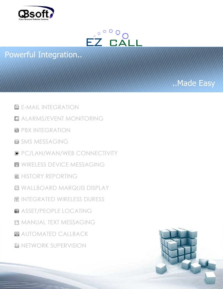 Powerful Integration..                                  ..Made Easy    E-MAIL INTEGRATION    ALARMS/EVENT MONITORING    PB...