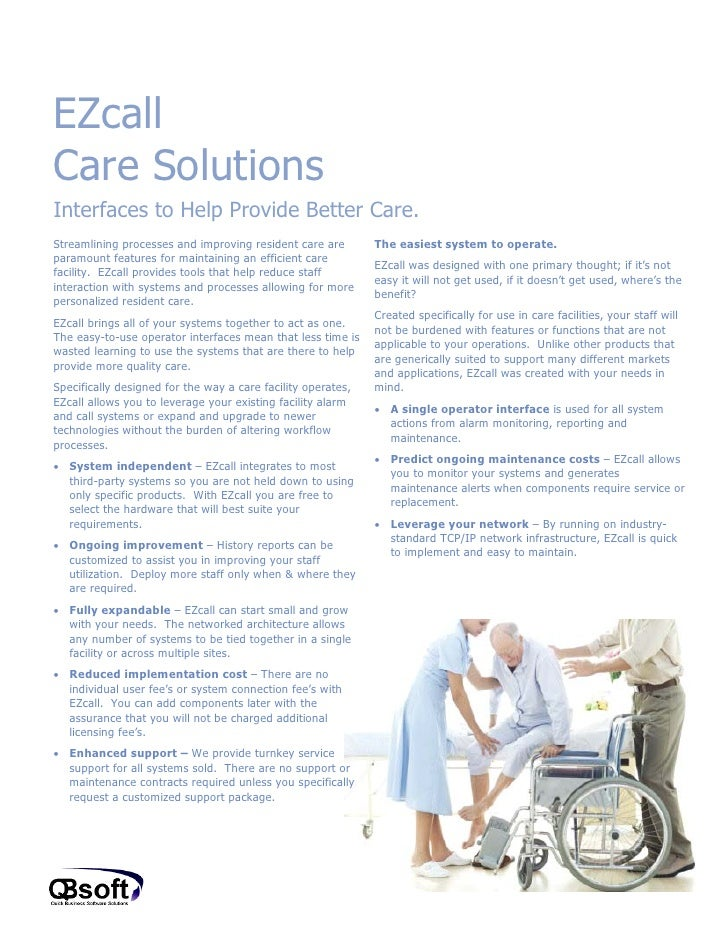 EZcallCare SolutionsInterfaces to Help Provide Better Care.Streamlining processes and improving resident care are        T...