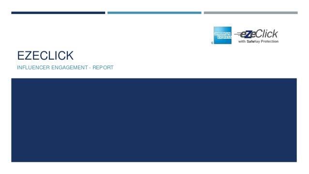 EZECLICK INFLUENCER ENGAGEMENT - REPORT