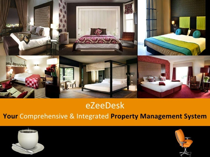 eZeeDesk Your   Comprehensive & Integrated  Property Management System