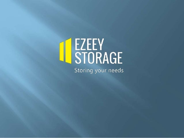 We are Ezeey Self Storage - one of the UK's leading self storage companies with some of the best, cheapest, easy to access...