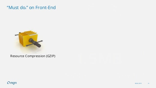 """08.04.2019 21 """"Must dos"""" on Front-End Resource Compression (GZIP)"""
