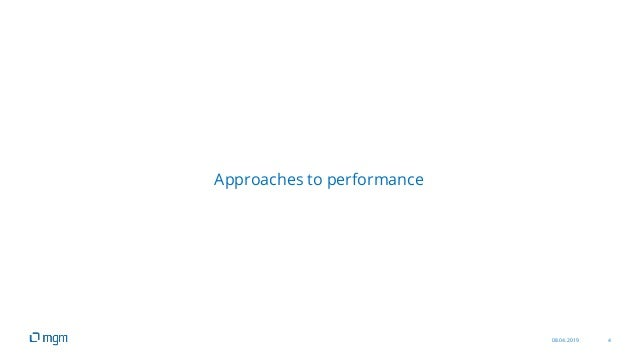 08.04.2019 4 Approaches to performance