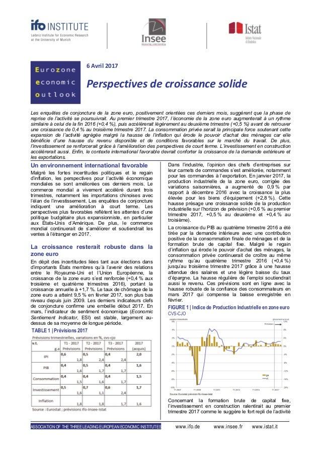 ASSOCIATION OF THE THREE LEADING EUROPEAN ECONOMIC INSTITUTES www.ifo.de www.insee.fr www.istat.it Les enquêtes de conjonc...