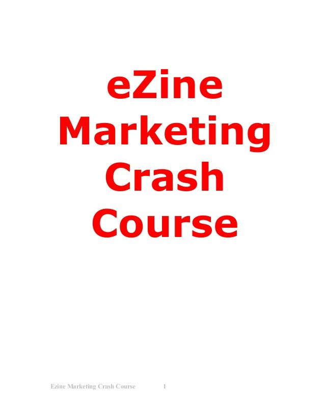 eZine  Marketing   Crash   CourseEzine Marketing Crash Course   1
