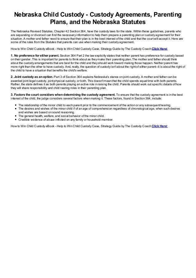 Nebraska Child Custody Custody Agreements Parenting Plans And The