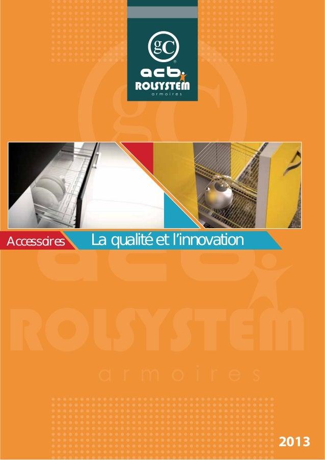 2013La qualité et l'innovationAccessoires